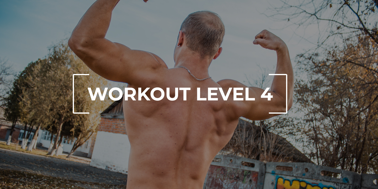 Workout Level 4 — Street Lifting Monster